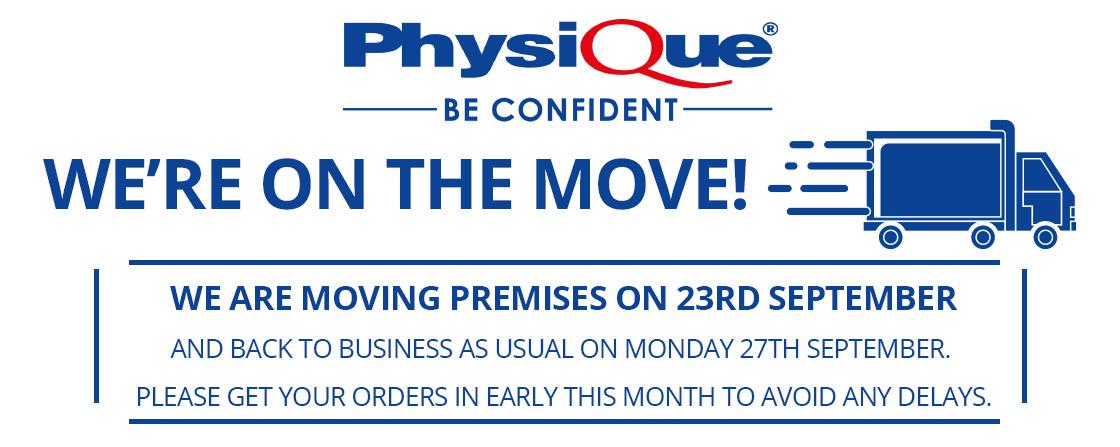 Physique is moving premises